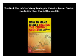 Free Book How To Make Money Trading The Ichimoku System