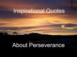 Inspirational Quotes About Perseverance Inspirational Quotes About Perseverance HubPages 41