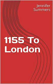 1155 To London - Kindle edition by Summers, Jennifer. Romance Kindle eBooks  @ Amazon.com.