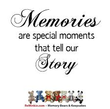 Memory Quotes Awesome Memory Quotes Memories Are Special Moments That Tell Our Story