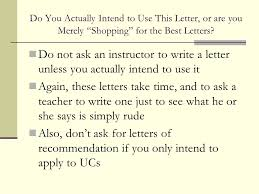 ucs letter of recommendation how to ask for letters of recommendation a field guide for