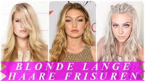 Beste Frisuren Lange Blonde Haare 2018