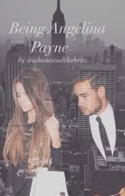 Being Angelina Payne - Irishoneandthebrits - Wattpad