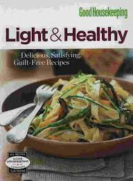 Good Housekeeping Light And Healthy Recipes Category Cooking Healthy
