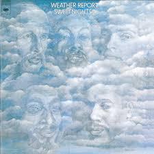 <b>Weather Report</b> - <b>Sweetnighter</b> Lyrics and Tracklist | Genius