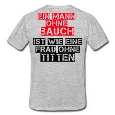 Sprüche Mann Ohne Bauch Spruch Witzig Lustig Männer T Shirt