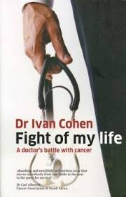 A personal account of a doctor's struggle to survive cancer and its  aftermath   Witness