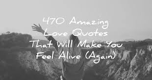Images Love Quotes Mesmerizing 48 Amazing Love Quotes That Will Make You Feel Alive Again