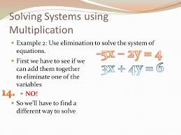 solving systems using multiplication