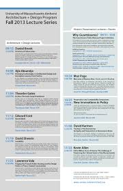 architecture schedule. the architecture design program at university of massachusetts announces its fall 2013 lecture series schedule u