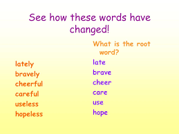 Words With Photo Suffixes Words Ending In Ly Ful Less Lets Look At Some Words