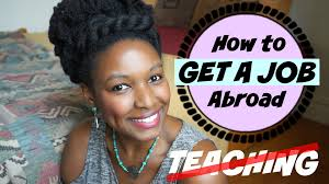 how to get a job abroad non teaching how to get a job abroad non teaching