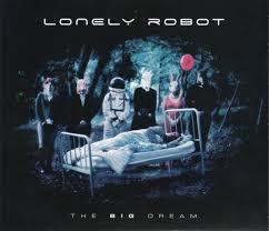 <b>Lonely Robot - The</b> Big Dream (2017, Digipak, CD) | Discogs