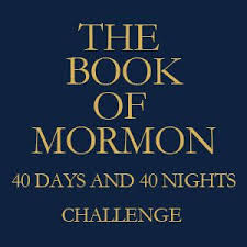 40 Day Book Of Mormon Reading Chart Book Of Mormon 40 Days And 40 Nights Challenge There Is
