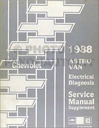 chevrolet astro van electrical diagnosis service manual image is loading 1988 chevrolet astro van electrical diagnosis service manual