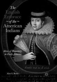 The English Embrace of the American Indians : Alan S. Rome ...