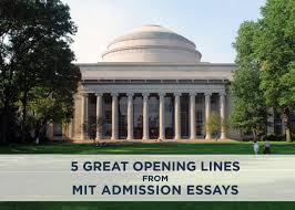great opening lines from mit admissions essays admitsee
