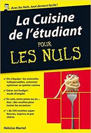La Cuisine De Letudiant Pour Les Nuls French Edition