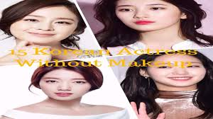 15 korean actress without makeup before after may shock you