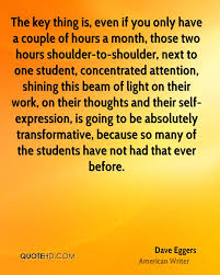 Student Of The Month Quotes Dave Eggers Quotes Quotehd
