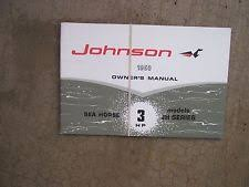 johnson 3 hp outboard 1968 johnson sea horse outboard 3 hp jh series owner manual more in our store s