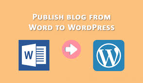 How To Use Microsoft Word As A Wordpress Editor And Publish Article
