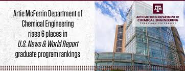 Artie McFerrin Department of Chemical Engineering rises six places ...