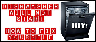 dishwasher will not turn on how to fix