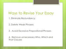 ways to revise sentences amp words mrs michael ch   revising  ways to revise your essay  eliminate redundancy  delete weak phrases