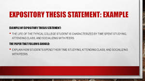 thesis statements how to then do type of essay analytical an expository thesis statement example example of expository thesis statement the life of the typical