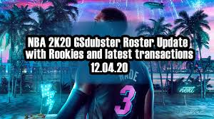 NBA 2K20 GSdubster Roster Update with ...