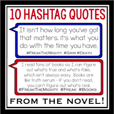 Freak The Mighty Quote Posters Hashtags