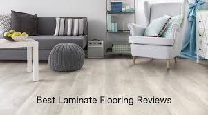 best laminate flooring reviews if you re researching a new home flooring project and have a pretty strict budget to adhere to then a good starting point