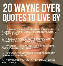 Dr Wayne Dyer Quotes Awesome Dr Wayne Dyer Quotes So To Keep Inspiring You We Offer You A List Of