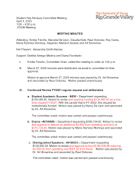 Student Fee Advisory Committee Meeting April 3, 2020 1:00 – 4:30 p.m. ZOOM  Meeting MEETING MINUTES Attending: Emilia Treviño,