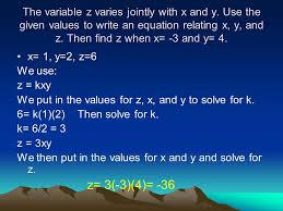 the variable z varies jointly with x and y