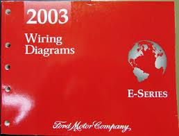 ford dealer electrical wiring diagram service manual e series van 2003 ford dealer electrical wiring diagram service manual e series van