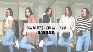 Light Wash Jeans Outfit How To Style Light Wash Jeans 5 Outfit Ideas With Light Denim