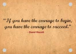 Courage Quotes New Courage Quotes If You Have The Courage To Being You Have The