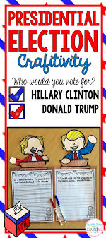 presidential election writing prompt craftivity hillary and 2016 presidential election writing prompt and craft donald trump and hillary clinton perfect for