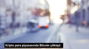 Kripto para piyasasında Bitcoin çöküşü - Gazete Demokrat - Gündem ve Son  Dakika Haberleri