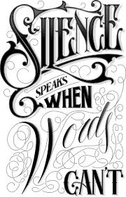 Silence Speaks When Words Can T