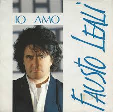 "Fausto Leali – ""Io amo"" e ""Notte d'amore"""