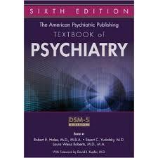 american psychiatric publishing textbook of psychiatry 6th 2016