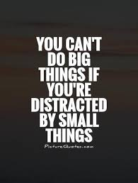 Distraction Quotes