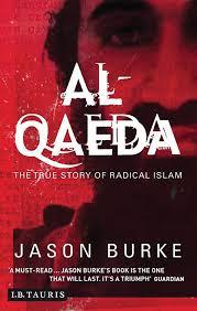 Al-Qaeda: Casting a Shadow of Terror: Burke, Jason: 9781850433965:  Amazon.com: Books
