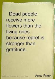 Present Quotes 64 Amazing Cool Profound Also About Continuing To Pay Respects To Those No