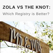 Zola Vs The Knot 2019 Comparison Which Registry Is Better