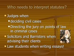 introduction to statutory interpretation 3 who needs to interpret statutes