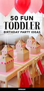 fun ideas for a birthday party at home. 68 fun ways to fete your terrific toddler. 2nd birthday party ideas3rd ideas for a at home t